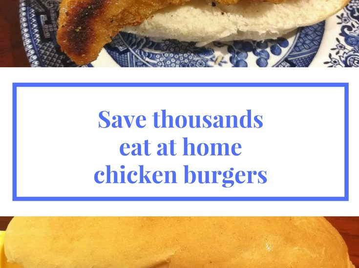 save thousands eat at home chicken burgers