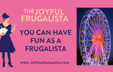 Graphic with a ferris wheel and hte title You can Have Fun as a Frugalista